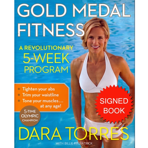 Dara Torres Autographed Gold Medal Fitness Hardcover Book